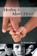Healing A Man S Heart