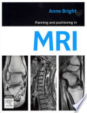 Planning and Positioning in MRI Book