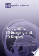 Holography  3D Imaging and 3D Display