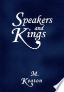 Speakers and Kings
