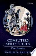 """""""Computers and Society: Modern Perspectives"""" by Ronald M. Baecker"""