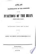 Atlas zur Erläuterung der Lehre von den Verrichtungen des Gehirns