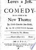 Love's a jest, a comedy