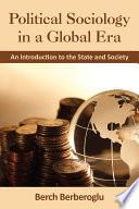 Political Sociology In A Global Era