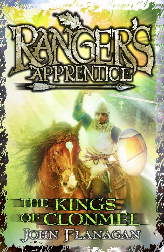 The Kings of Clonmel  Ranger s Apprentice Book 8