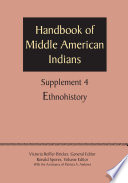 Supplement to the Handbook of Middle American Indians, Volume 4