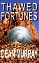 Thawed Fortunes (The Guadel Chronicles Volume 2)