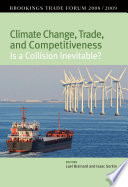 Climate Change  Trade  and Competitiveness  Is a Collision Inevitable