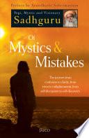 """Of Mystics & Mistakes"" by Sadhguru"