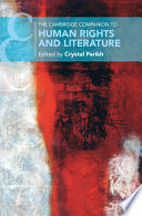 The Cambridge Companion to Human Rights and Literature