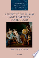 Aristotle on Shame and Learning to Be Good