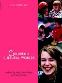 Children S Cultural Worlds
