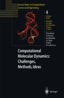 Computational Molecular Dynamics  Challenges  Methods  Ideas