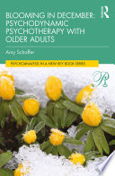 Blooming in December  Psychodynamic Psychotherapy With Older Adults