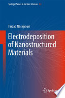 Electrodeposition of Nanostructured Materials Book