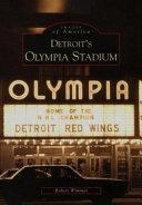 Detroit s Olympia Stadium