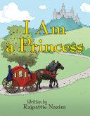 I Am a Princess Book