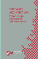 Software Architecture  System Design  Development and Maintenance