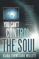 You Can t Control the Soul