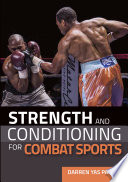 """Strength and Conditioning for Combat Sports"" by Darren Yas Parr"