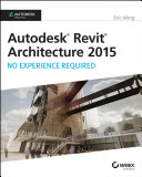 Autodesk Revit Architecture 2015  No Experience Required