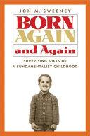 Born Again and Again