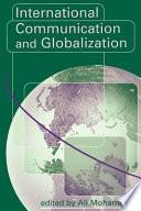 International Communication And Globalization