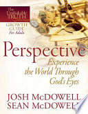 Perspective  Experience the World Through God s Eyes