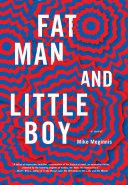 Fat Man and Little Boy ebook