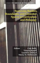 Surveying Borders  Boundaries  and Contested Spaces in Curriculum and Pedagogy