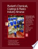 Plunkett's Chemicals, Coatings & Plastics Industry Almanac 2007: Chemicals, Coatings & Plastics Industry Market Research, Statistics, Trends & Leading