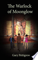 The Warlock Of Moonglow Book