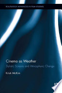 Cinema as Weather  : Stylistic Screens and Atmospheric Change