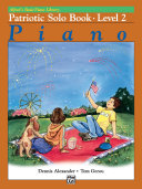 Alfred s Basic Piano Library   Patriotic Solo Book 2