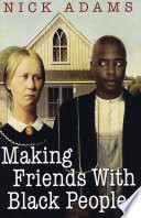 Making Friends With Black People Book