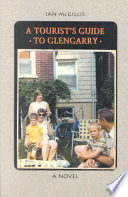 A Tourist s Guide to Glengarry