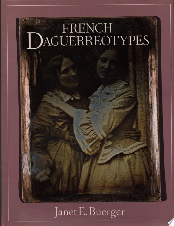 French Daguerreotypes