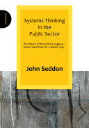 Systems Thinking in the Public Sector Book