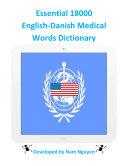 Essential 18000 Medical Words Dictionary In English-Danish [Pdf/ePub] eBook