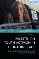 Pdf Palestinian Youth Activism in the Internet Age Telecharger