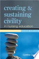 Creating & Sustaining Civility in Nursing Education, 2nd Ed.