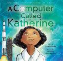 A Computer Called Katherine Pdf/ePub eBook