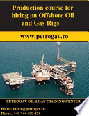Production Course for Hiring on Offshore Oil and Gas Rigs