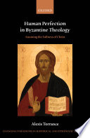 Human Perfection in Byzantine Theology