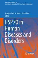HSP70 in Human Diseases and Disorders