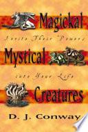 Magickal Mystical Creatures