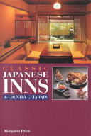 Classic Japanese Inns and Country Getaways