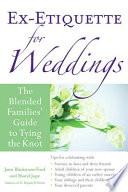 Ex Etiquette for Weddings