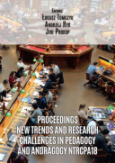 Proceedings New trends and research challenges in pedagogy and andragogy NTRCPA18