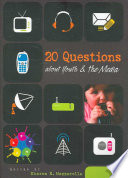 """20 Questions about Youth & the Media"" by Sharon R. Mazzarella"